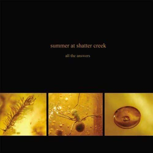 All the Answers by Summer At Shatter Creek