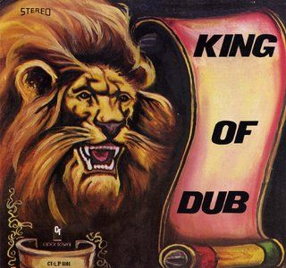 King Of Dub by Bunny Lee & King Tubby