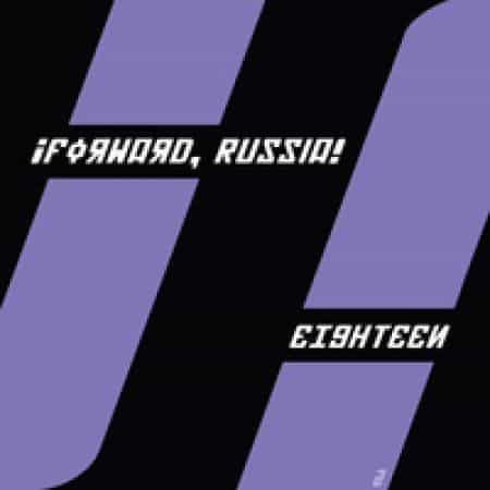 Eighteen (Yes Boss mix) by Forward Russia