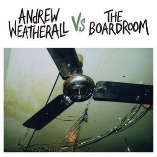 Andrew Weatherall vs. The Boardroom by Various (Andrew Weatherall, Rad Rice etc.)