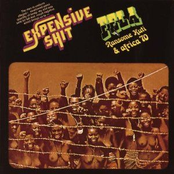 Expensive Shit by Fela Kuti