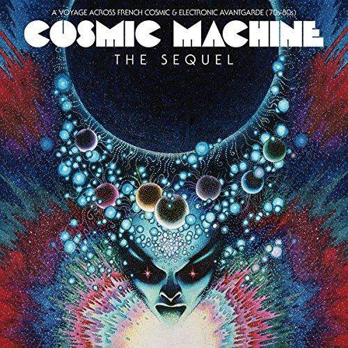 Cosmic Machine: The Sequel LP by Various