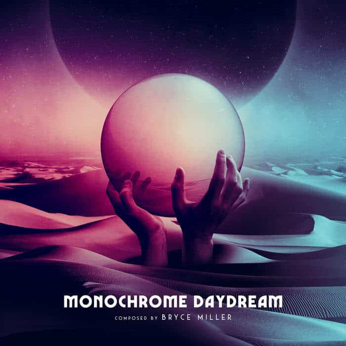 Monochrome Daydream by Bryce Miller