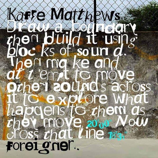 Foreigner by Kaffe Matthews