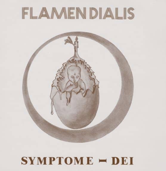 Symptome Dei by Flamen Dialis