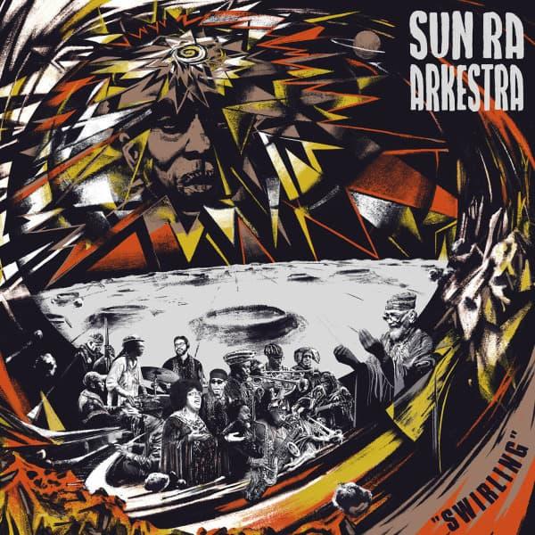 Swirling by Sun Ra Arkestra