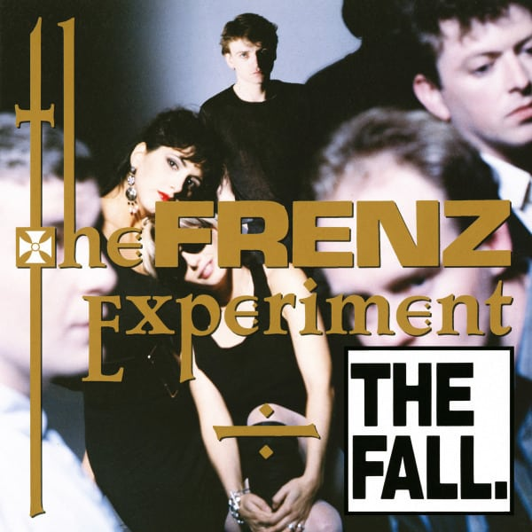The Frenz Experiment (Expanded Edition) by The Fall
