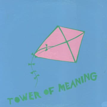 Tower of Meaning by Arthur Russell