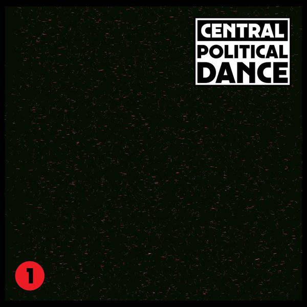 Political Dance #1 by Central