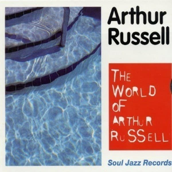 The World Of Arthur Russell by Arthur Russell