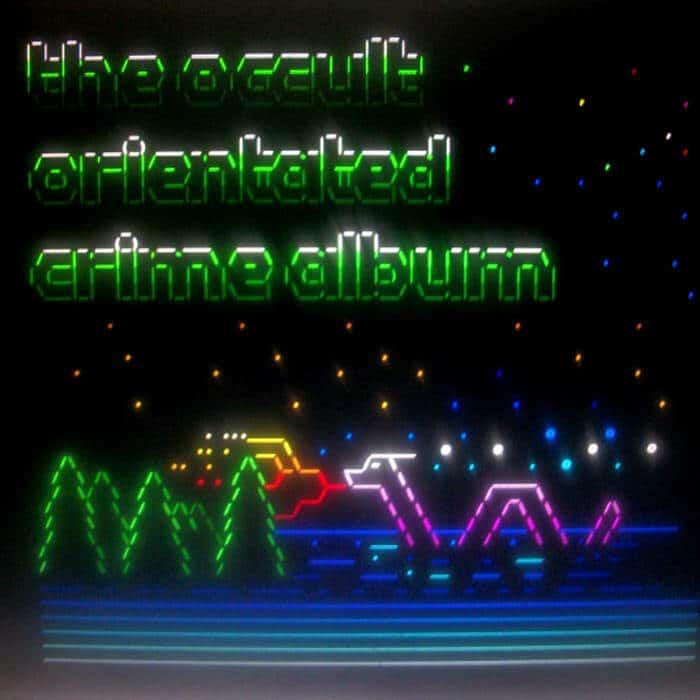 The Occult Orientated Crime Album by Occult Orientated Crime (Legowelt)