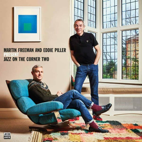 Martin Freeman and Eddie Piller present Jazz On The Corner Two by Various