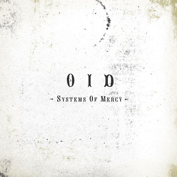 Systems of Mercy by OID