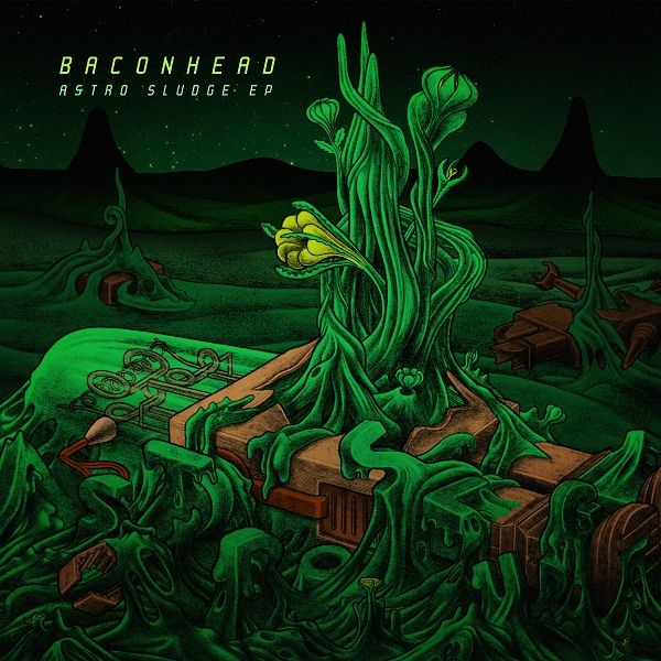 Astro Sludge EP by Baconhead
