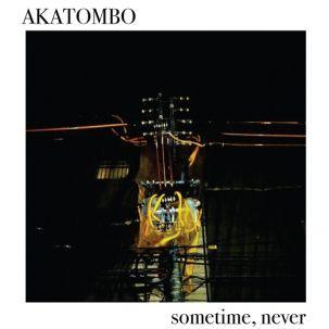 Sometime, Never by Akatombo