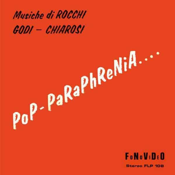 Pop-Paraphrenia..... by Rocchi-Godi-Chiarosi