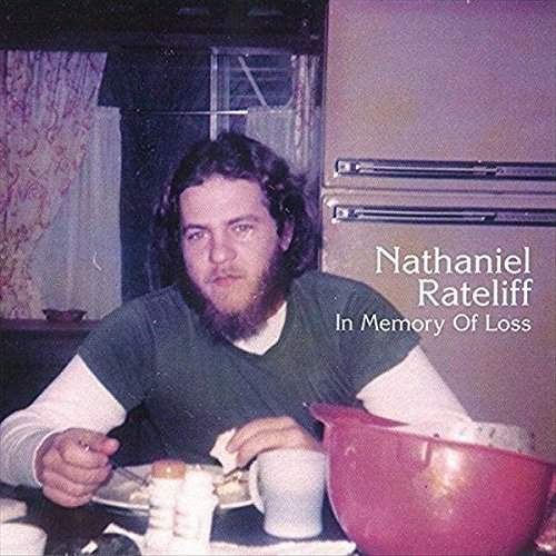 In Memory Of Loss by Nathaniel Rateliff