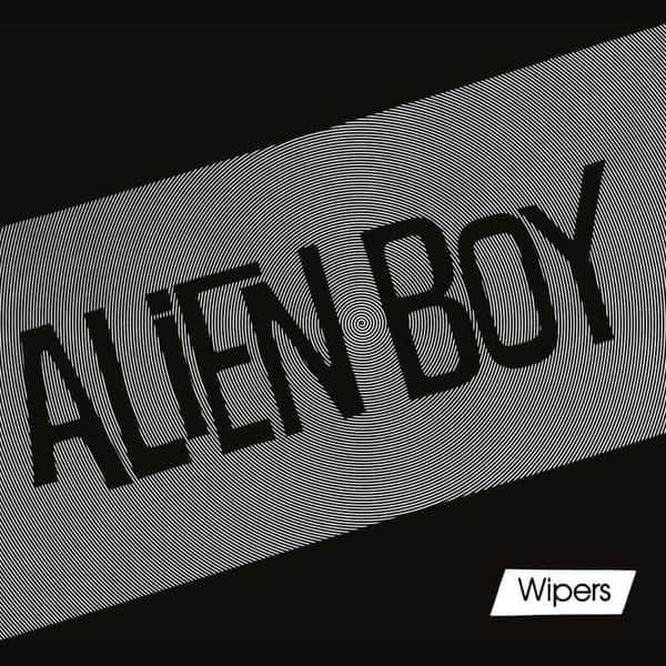 Alien Boy EP by Wipers