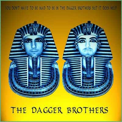 You Don't Have to be Mad to be in the Dagger Brothers but it does help by The Dagger Brothers