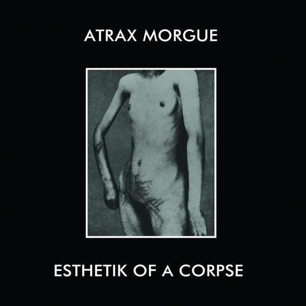 Esthetik of a Corpse by Atrax Morgue