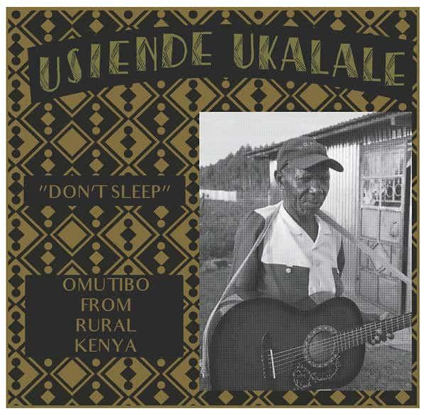 Don't Sleep: Omutibo From Rural Kenya by Various