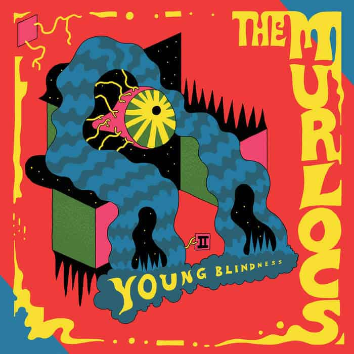 Young Blindness by The Murlocs