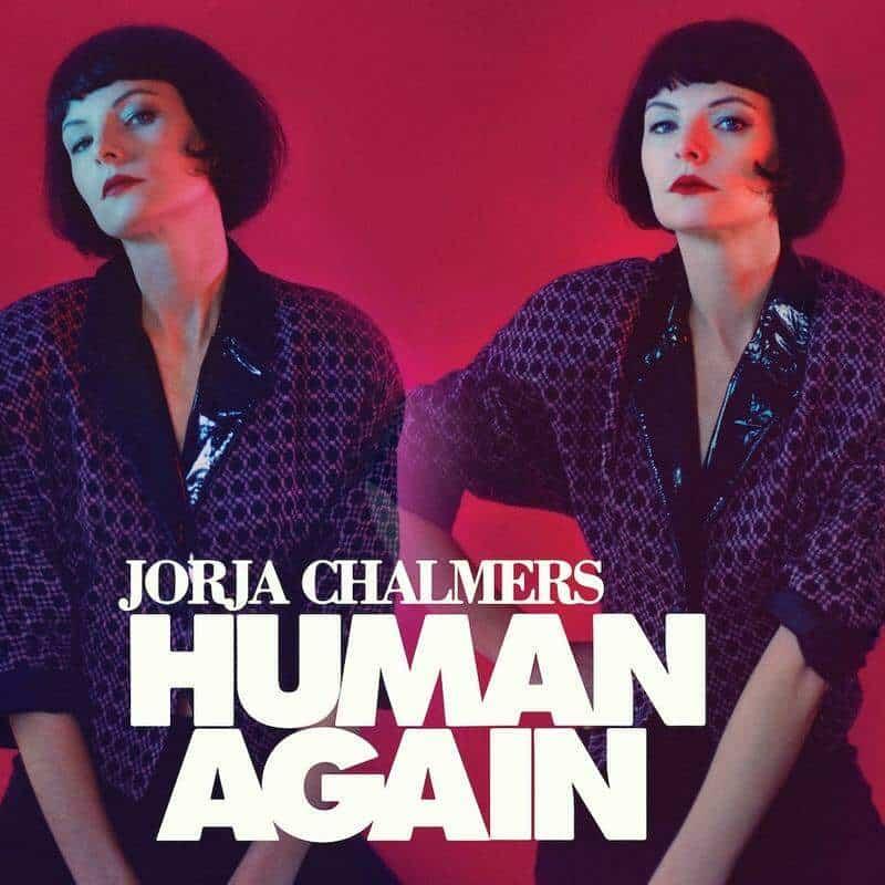 Human Again by Jorja Chalmers