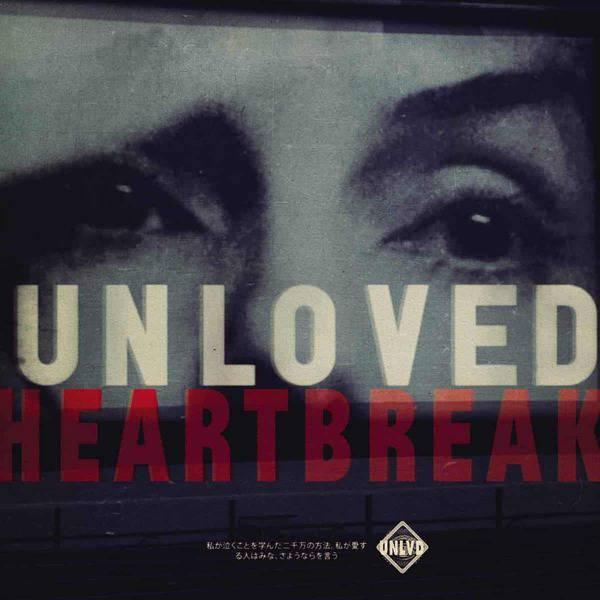 Heartbreak by Unloved