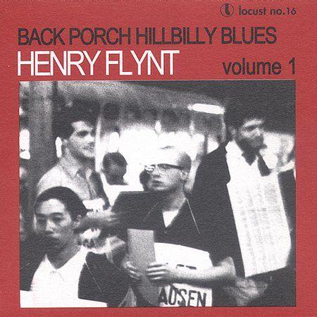 Back Porch Hillbilly Blues Vol 1 by Henry Flynt