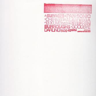 Che /13 Crosses, 16 Blazin' Skulls / Goodbye Dear by Sunn O))) & Pansonic/Alan Vega/Stephen Burroughs
