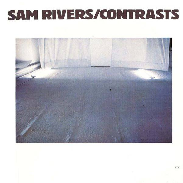Contrasts by Sam Rivers