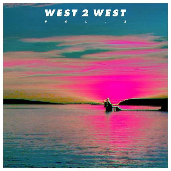 Vol 2 by West 2 West
