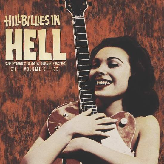 Hillbillies In Hell: Volume 9 by Various