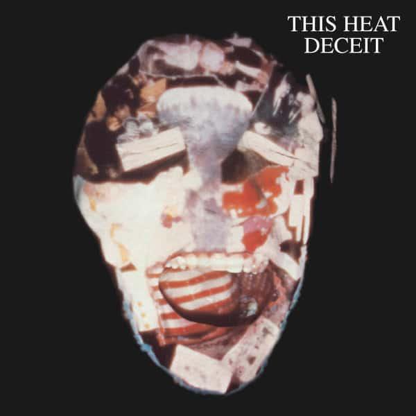 Deceit by This Heat