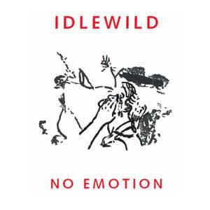 No Emotion/ Looking For A Love by Idlewild