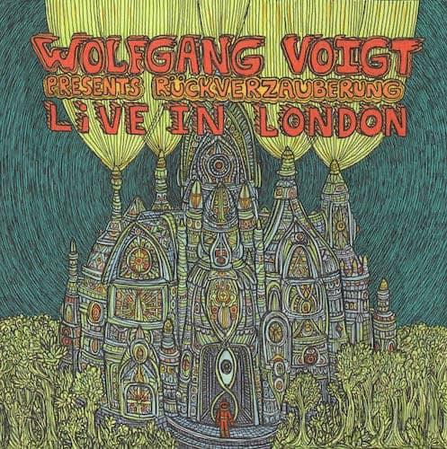 Wolfgang Voigt - Presents Rückverzauberung Live in London