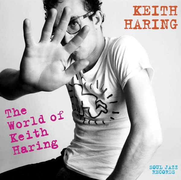 Keith Haring: The World of Keith Haring by Various