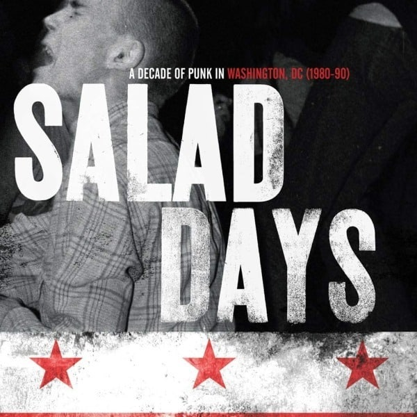Salad Days: A Decade Of Punk In Washington, DC (1980-90) by Various