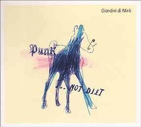 Punk Not Diet by Giardini Di Miro
