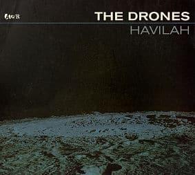 Havilah by The Drones