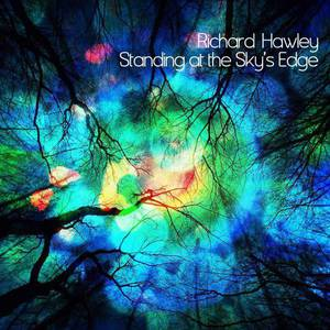 ' Standing at the Sky's Edge' by Richard Hawley