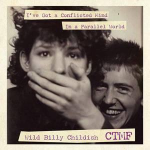 ' I've Got A Conflicted Mind (Alt.Version) / In A Parallel World (Alt. Version)' by CTMF