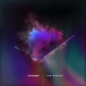 'The Mirage' by Chasms