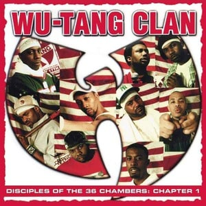 'Disciples of the 36 Chambers: Chapter 1 (Live)' by Wu-Tang Clan