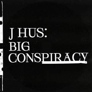 'Big Conspiracy' by J Hus