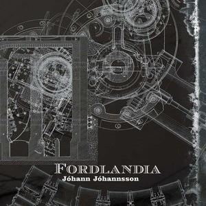 'Fordlândia' by Jóhann Jóhannsson