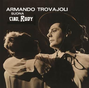 'Ciao Rudy' by Armando Trovajoli