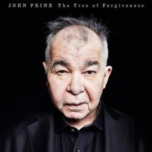'The Tree of Forgiveness' by John Prine
