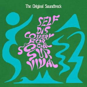 'Self Discovery For Social Survival (The Original Soundtrack)' by Various