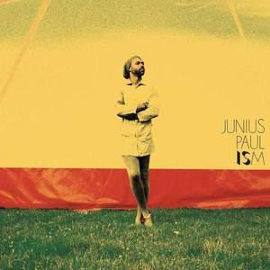 'Ism' by Junius Paul
